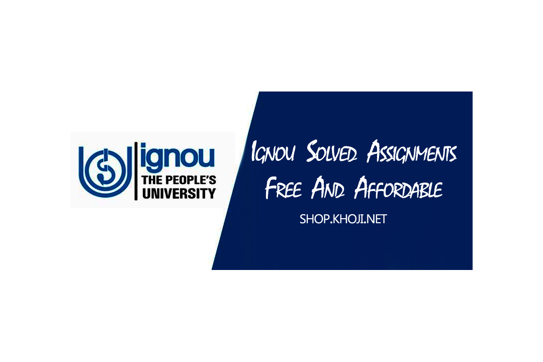 IGNOU Solved Assignments for all courses Request New Assignment